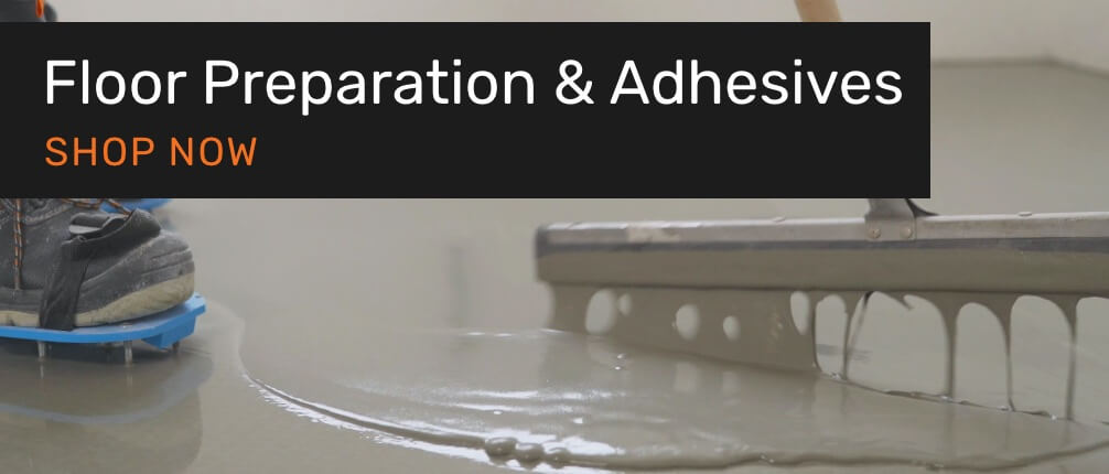 Floor Preperation and Adhesives