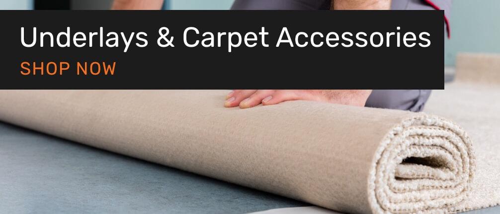 Underlays and Carpet Accessories